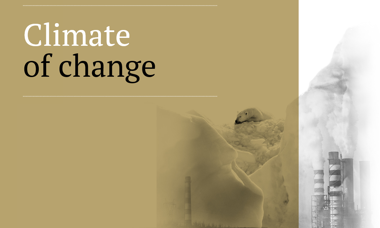 Special Report - Climate of Change