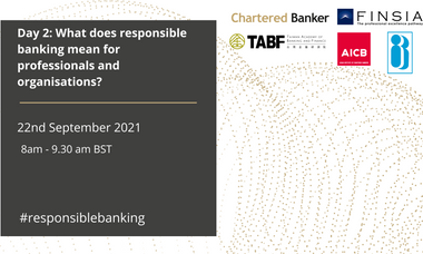 What does responsible banking mean for professionals and organisations?
