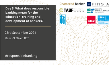 What does responsible banking mean for the education, training and development of bankers?