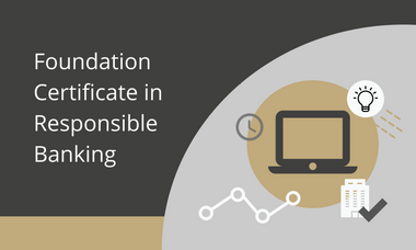 Foundation Certificate in Responsible Banking