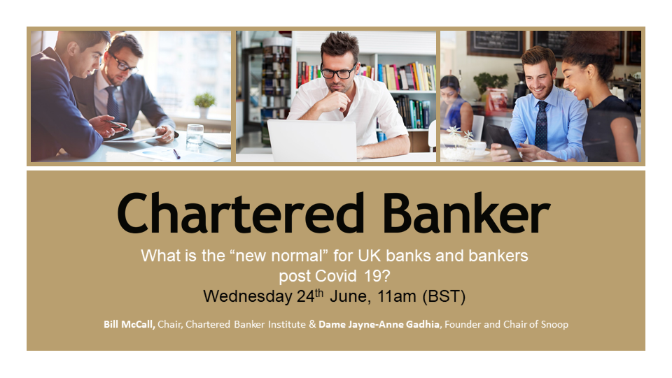 """What is the """"new normal"""" for UK banks and bankers post Covid 19?"""