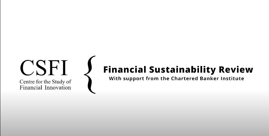 Sustainable Finance Review: Ben Caldecott (Oxford), Freddie Woolfe & Olivier al-Khatib - CSFI
