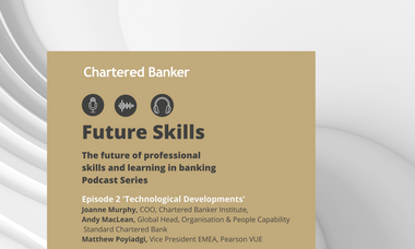 The future of professional skills and learning in banking: Technological Developments